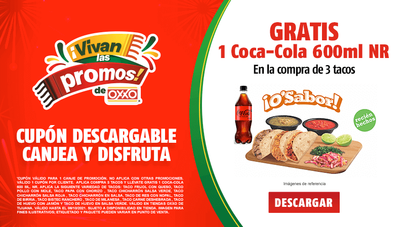 Cupon P10 2021 Tijuana Compra 3 Tacos y llévate Gratis 1 Coca-Cola 600 ml. NR